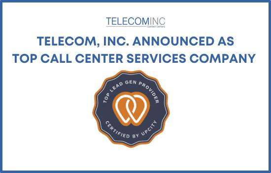 Telecom, Inc. Announced as a Top Call Center Services Company by UpCity!
